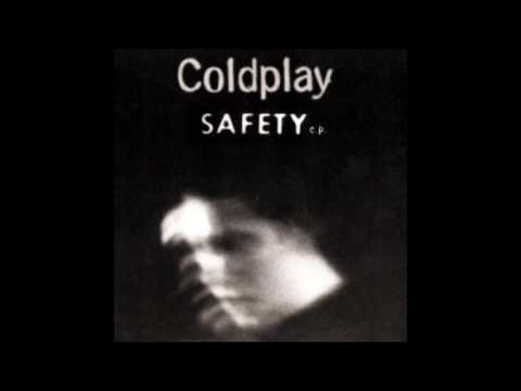 Coldplay - Safety EP (Full)