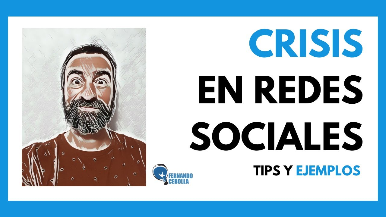 💥 CRISIS en REDES SOCIALES: estrategias y ejemplos