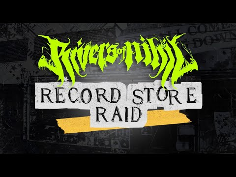 Rivers Of Nihil - Record Store Raid