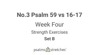 No.3 Psalm 59 vs 16-17 Week 4 Set B