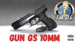Fallout 4: Новый Пистолет Gun GS 10mm