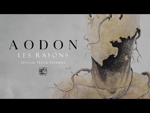 "Aodon ""Les Rayons"" - Official Track Premiere"