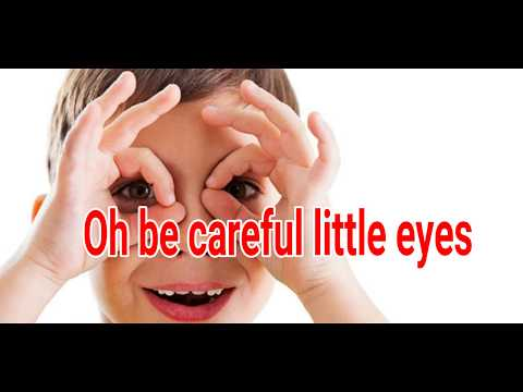 Oh Be Careful Little Eyes What You See || Sunday School Song