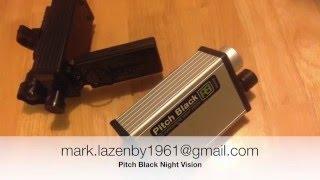 Pitch Black Night Vision