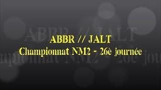 Retour sur le match... ABBR // JALT