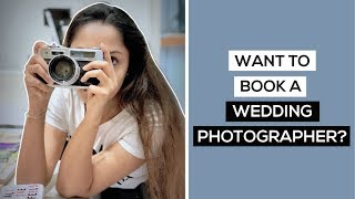 BOOKING your WEDDING PHOTOGRAPHER? - A MUST WATCH! I Shutterspeedindia I Wedding Photography