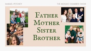Father, Mother, Sister, Brother