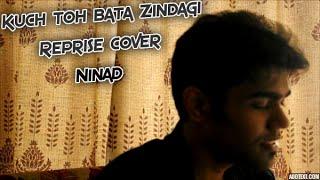 Zindagi kuch toh bata Video song Cover | Bajrangi Bhaijaan | Ninad Bhat ft. Angad Kukreja
