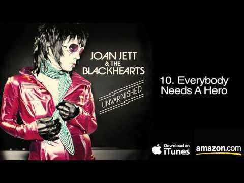 10.  Everybody Needs A Hero - Joan Jett & The Blackhearts