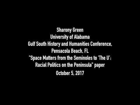 Sharony Green - Gulf South History and Humanities Conference Talk Oct. 2017