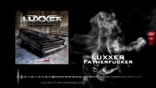 Luxxer -  Fatherfucker