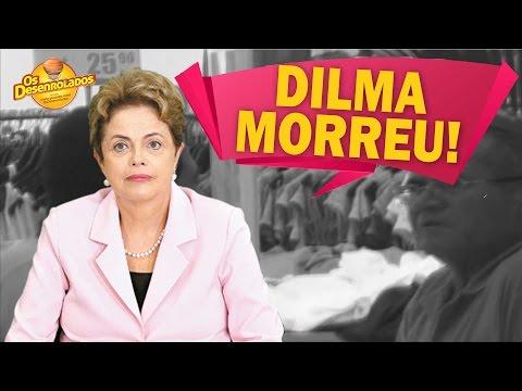 DILMA MORREU | PEGADINHA