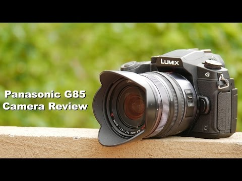 Panasonic G85 (G80 / G81) Camera Review for Filmmakers