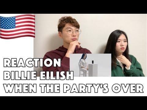 Korean Reaction Billie Eilish - when the party's over Reaction