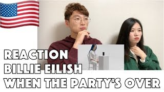 Korean Reaction Billie Eilish - when the party's over Reaction