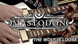 The Wolf Is Loose - Mastodon - Guitar Cover [HQ]