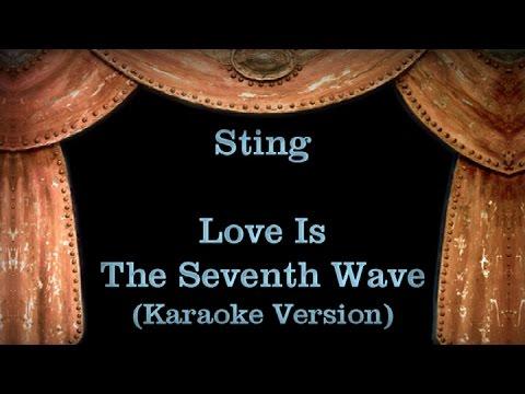 Sting - Love Is The Seventh Wave - Lyrics (Karaoke Version)