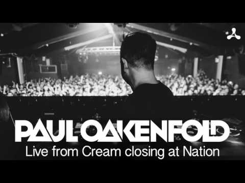 Paul Oakenfold live from Cream closing at Nation |  Mp3 Download