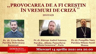 """⭕ LIVE: Conferința """"Provocarea de a fi creștin în vremuri de criză"""""""