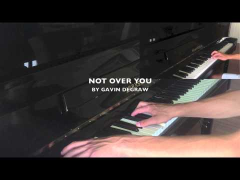 ♫ 'Not Over You' By Gavin Degraw Piano Cover (HD) ♫