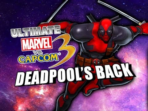 DEADPOOL'S BACK - Ultimate Marvel Vs. Capcom 3 w/Maxmilian