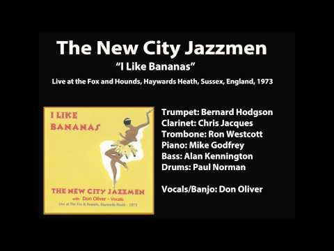 New City Jazzmen -- I Like Bananas -- I Like Bananas