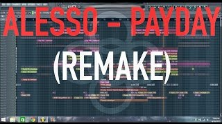 Alesso - Payday (Remake)