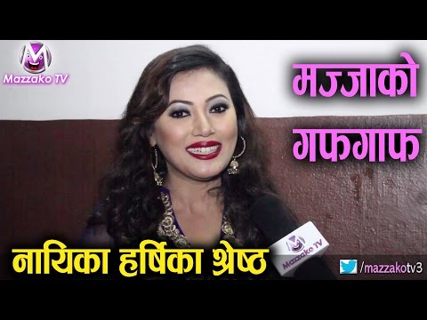 Mazzako Guff with Harshika Shrestha || नायिका हर्षिका श्रेष्ठ || Mazzako TV