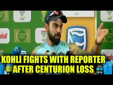 Virat Kohli gets angry after losing Centurion test, fights with reporter , Watch   Oneindia News