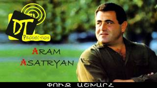 Aram Asatryan (Արամ Ասատրյան) - Kyanki @nker, Sirun acherd, Lezud anush (sharan)