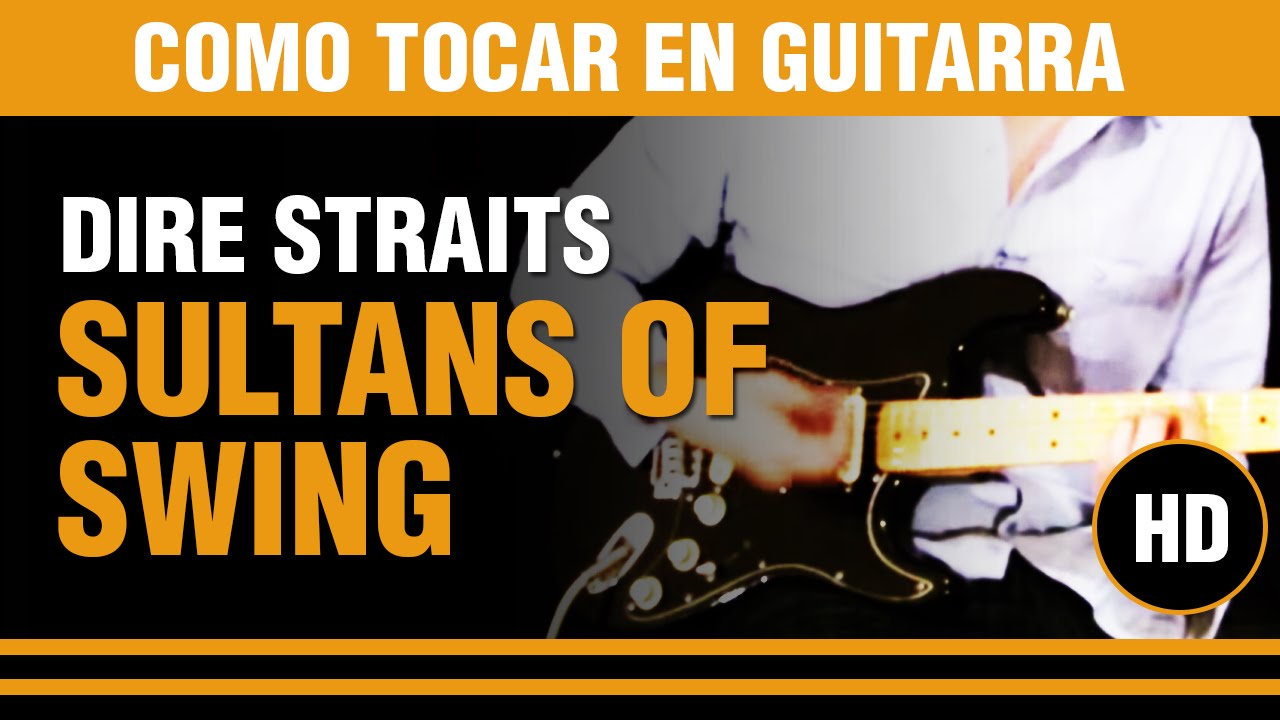Sultans Of Swing De Dire Straits Como Tocar En Guitarra Tutorial Video Aula Youtube