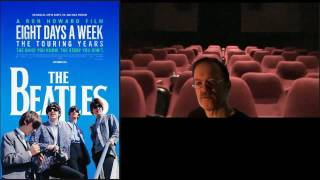 EIGHT DAYS A WEEK THE BEATLES : MOVIE REVIEW