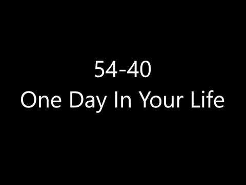 54-40 - One Day In Your Life (Lyrics)