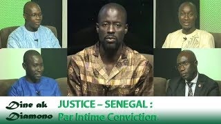 Dine ak Diamono (19 juil. 2018) - JUSTICE – SÉNÉGAL :  Par Intime Conviction