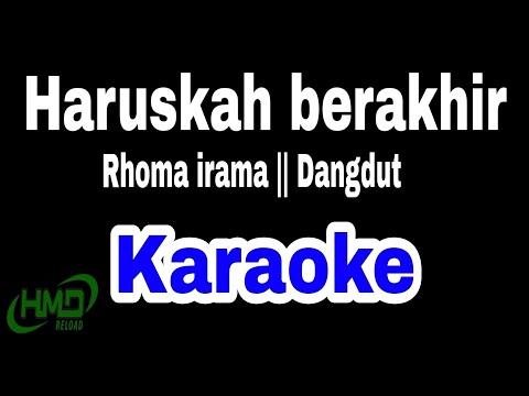 """karaoke-dangdut-rhoma-irama-""""haruskah-berakhir"""""""