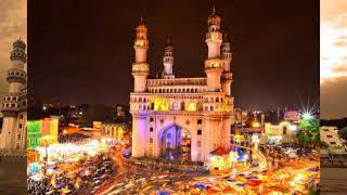 Hyderabad | Indian City | Hyderabad Tourism | Hyderabad Heritage | Places to visit in Hyderabad