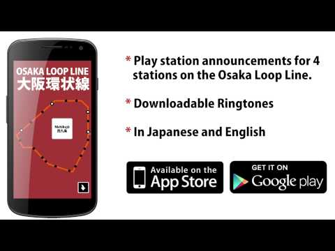 Osaka Train Melody + Ringtones App for Android and iPhone