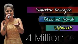 Download Kolkatar Rosogolla/Debolina Nandi MP3 song and Music Video