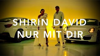 SHIRIN DAVID feat. XAVIER NAIDOO - Nur mit Dir (Lyrics) (Set Speed 0,5x)