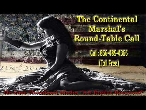 *01/10/17* Continental Marshal's 24th Round-table Call