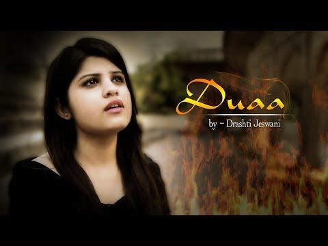 Duaa | Female Cover by Drashti Jeswani | Shanghai | (Arijit Singh - Nandini Srikar)