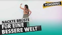FEMEN: Nackte Brüste für eine bessere Welt | DASDING