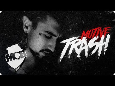 Motive - TRASH (Official Video)