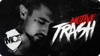 Motive – Trash mp3 indir
