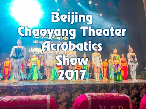 Chaoyang theater, Beijing, China - (April 2017) - All Acrobatic shows