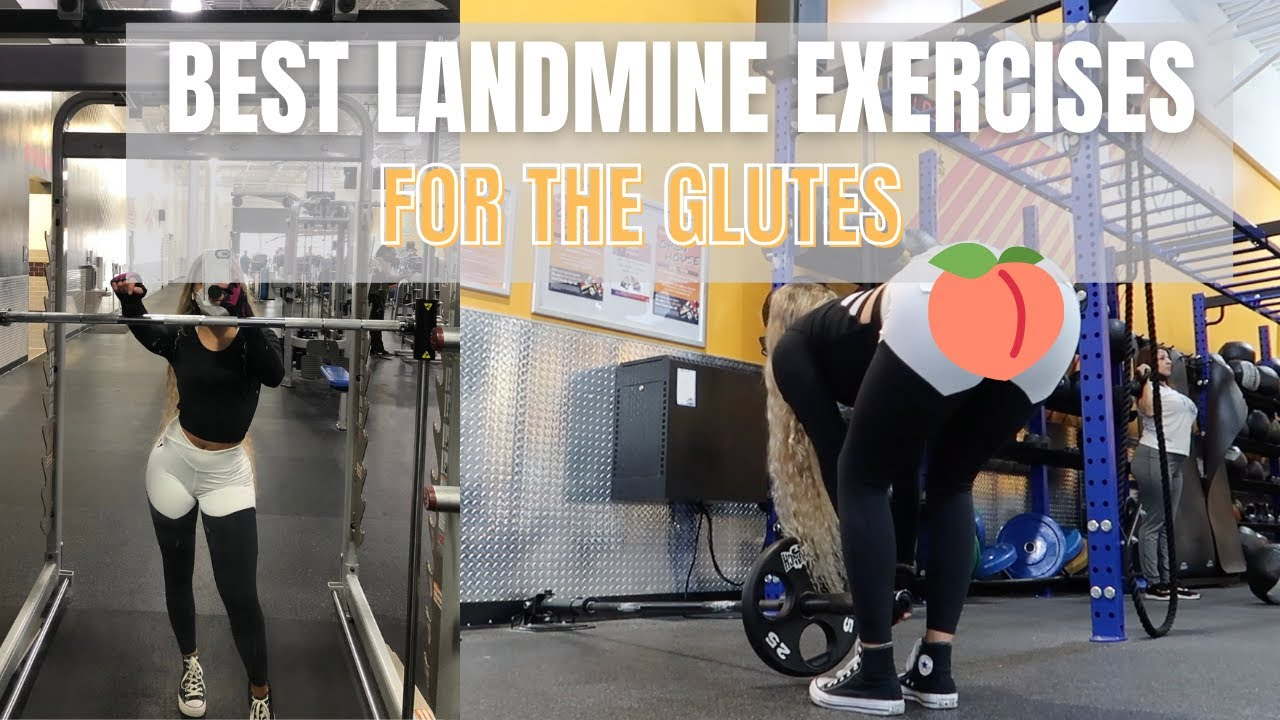 BEST LANDMINE EXERCISES FOR THE LEGS & GLUTES | How To Build Your Booty