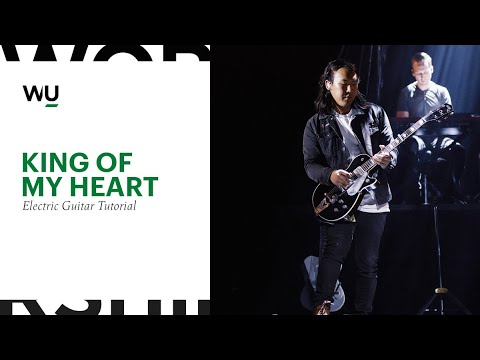 King Of My Heart - Bethel Music // Electric Guitar Tutorial