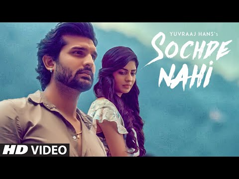 Sochde Nahi: Yuvraj Hans (Full Video Song) Desi Routz | Maninder Kailey | Latest Punjabi Songs 2018