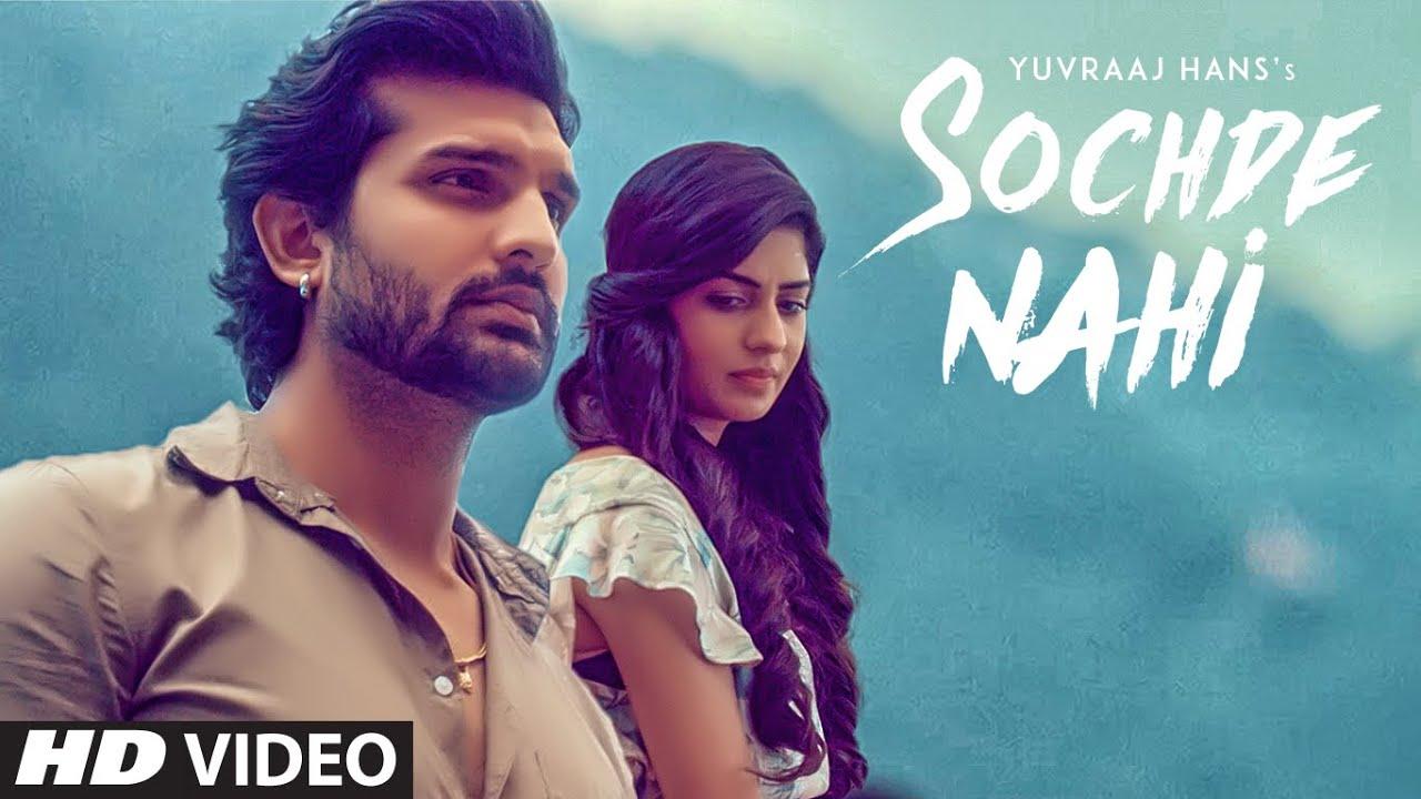 Sochde Nahi: Yuvraj Hans (Full Video Song) Desi Routz | Maninder Kailey | A Tru Makers #1