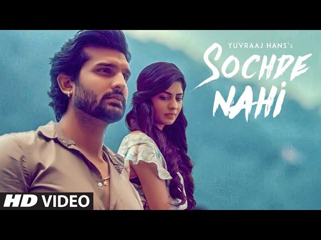 Sochde Nahi: Yuvraj Hans (Full Video Song) Desi Routz | Maninder Kailey | A Tru Makers